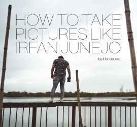 How to Take Pictures like Irfan Junejo by Irfan Junejo | iTeachStuff.pk