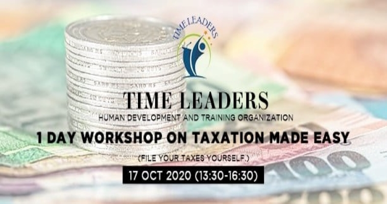 TAXATION MADE EASY – 1 DAY WORKSHOP | Time Leaders | 17 Oct, 2020