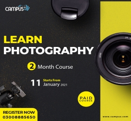 Learn Photography | Campus.pk | 11 Jan, 2021
